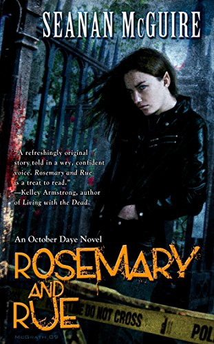 Rosemary and Rue: An October Daye Novel [Signed]: Mcguire, Seanan