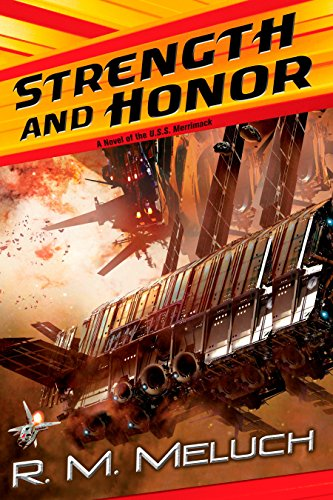 9780756405786: Strength and Honor: A Novel of the U.S.S. Merrimack (Tour of the Merrimack)