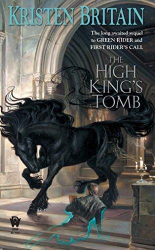 9780756405885: The High King's Tomb (Green Rider)