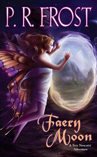 9780756406066: Faery Moon: A Tess Noncoire Adventure