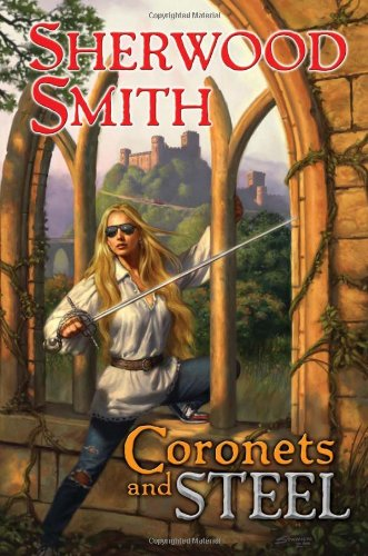 9780756406424: Coronets and Steel