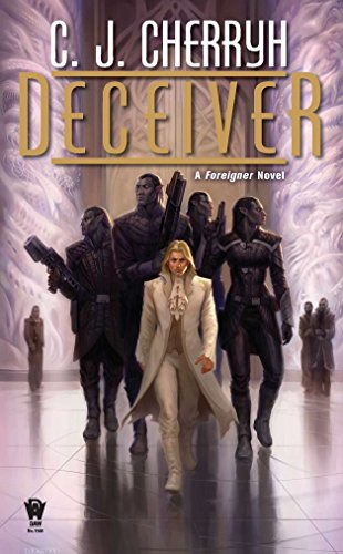 9780756406646: Deceiver: Book Eleven of Foreigner