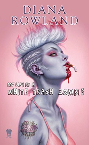 9780756406752: My Life as a White Trash Zombie: A White Trash Zombie Novel