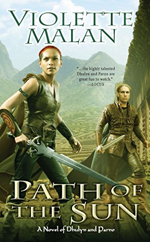 Path of the Sun: A Novel of Dhulyn and Parno: Violette Malan