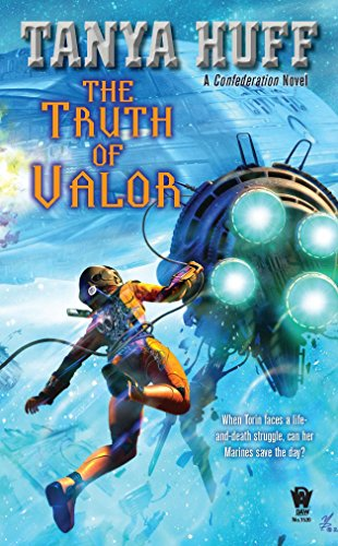 9780756406844: The Truth of Valor (Confederation Novel)