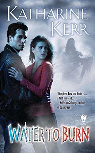 Water to Burn (Nola O'Grady Novels) (0756406919) by Kerr, Katharine