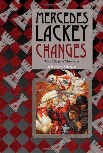 9780756406929: Changes: Volume Three of the Collegium Chronicles (A Valdemar Novel) (Valdemar: Collegium Chronicles)
