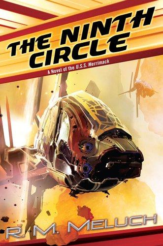 9780756406943: The Ninth Circle: A Novel of the U.S.S. Merrimack (Tour of the Merrimack)