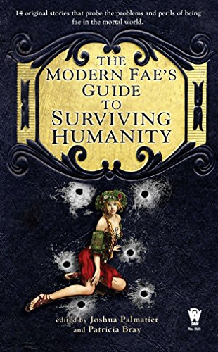 9780756407193: The Modern Fae's Guide to Surviving Humanity (Daw Book Collectors)