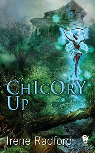 9780756407247: Chicory Up: The Pixie Chronicles