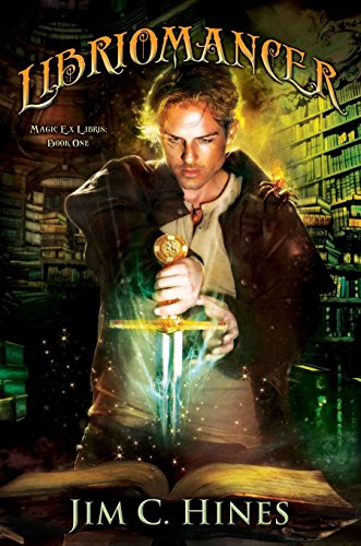 9780756407391: Libriomancer: Magic Ex Libris: Book 1
