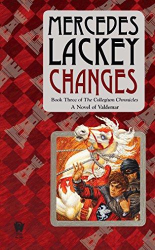 9780756407469: Changes: Volume Three of the Collegium Chronicles (A Valdemar Novel)