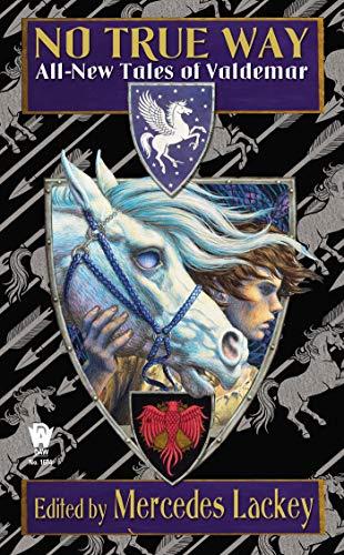 9780756407698: No True Way: All-New Tales of Valdemar