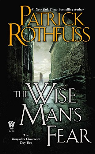 9780756407919: The Wise Man's Fear (Kingkiller Chronicle)