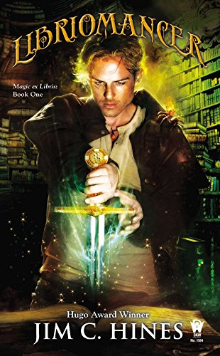 9780756408176: Libriomancer (Magic Ex Libris)