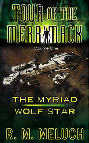 9780756409548: The Myriad of Wolf Star: 1 (Tour of the Merrimack)