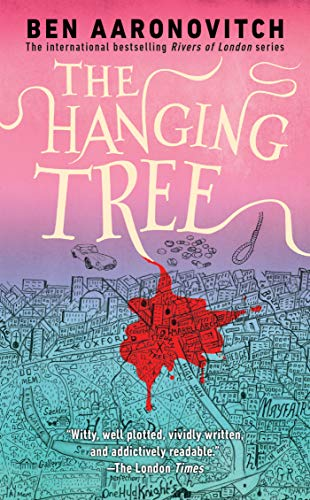 9780756409678: The Hanging Tree: A Rivers of London Novel