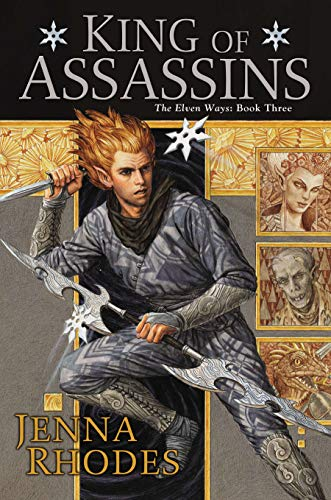 9780756409869: King of Assassins: The Elven Ways: Book Three