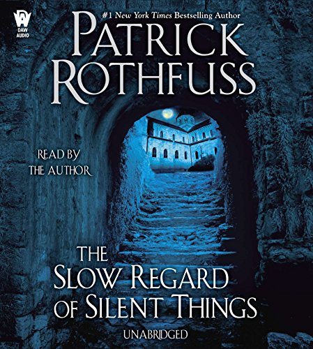 9780756410575: The Slow Regard of Silent Things (Kingkiller Chronicle)