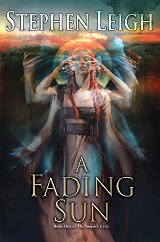 A Fading Sun (Paperback): Stephen Leigh