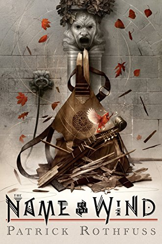 The Name of the Wind: 10th Anniversary: Patrick Rothfuss And