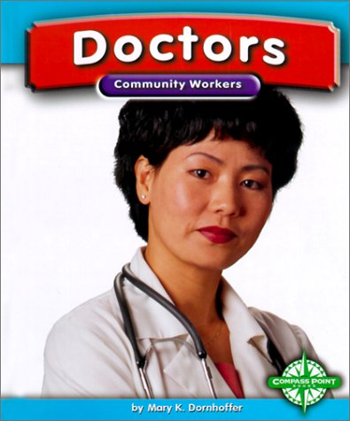 Doctors (Community Workers (Compass Point)): Dornhoffer, Mary K.