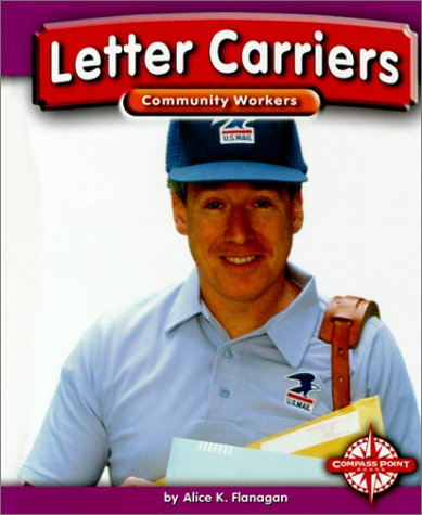 Letter Carriers (Community Workers (Compass Point)) - Alice K. Flanagan