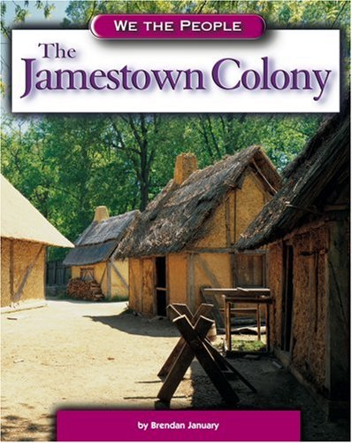 9780756500436: The Jamestown Colony (We the People: Exploration and Colonization)