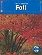 Fall (Simply Science): Stille, Darlene R.
