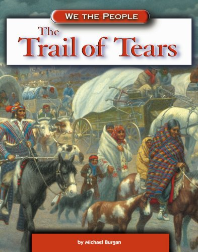 9780756501013: The Trail of Tears (We the People: Expansion and Reform)
