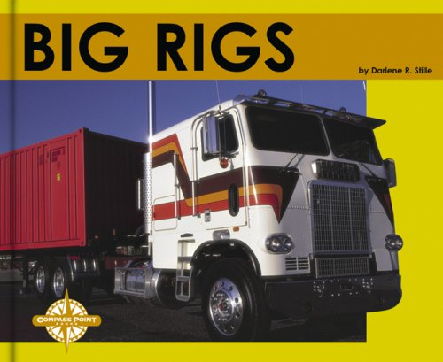 Big Rigs (Transportation (Capstone)): Stille, Darlene R.