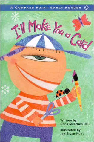 9780756501723: I'll Make You a Card (Compass Point Early Readers)