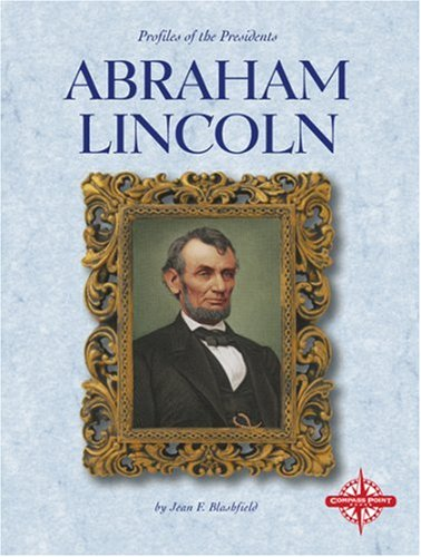 9780756502027: Abraham Lincoln (Profiles of the Presidents)