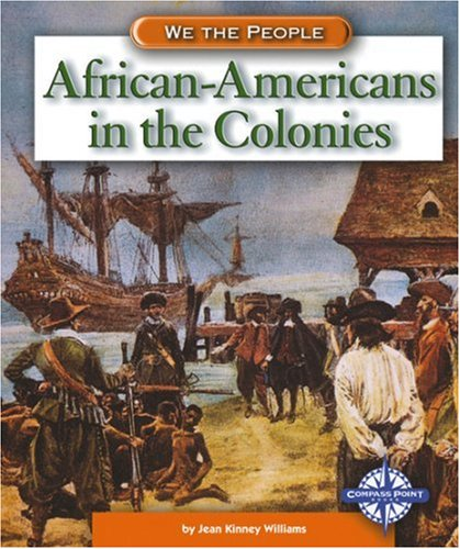 African-Americans in the Colonies