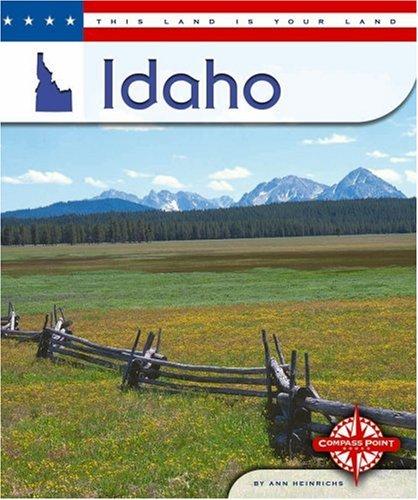 Idaho (This Land Is Your Land): Heinrichs, Ann