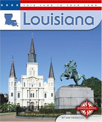 9780756503543: Louisiana (This Land is Your Land)