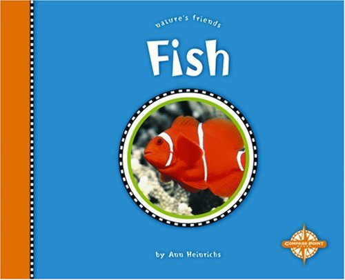 9780756504359: Fish (Nature's Friends)