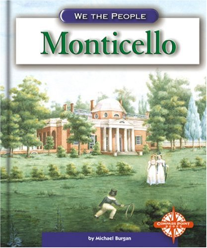 9780756504915: Monticello (We the People: Revolution and the New Nation)