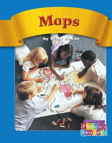 Maps (Compass Point Phonics Readers-Level B): Wiley Blevins
