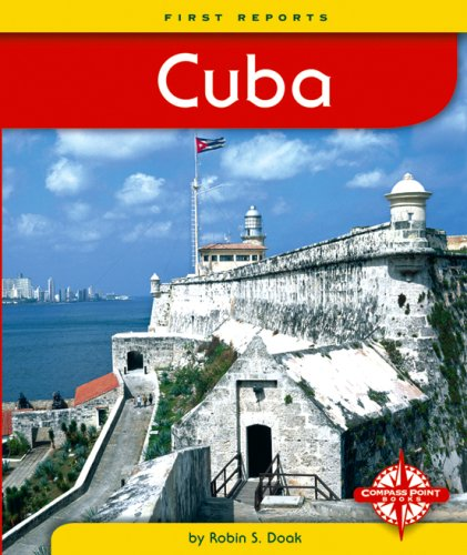 Cuba (First Reports - Countries): Robin S. Doak