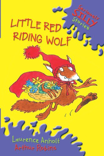 9780756506322: Little Red Riding Wolf (Seriously Silly Stories)