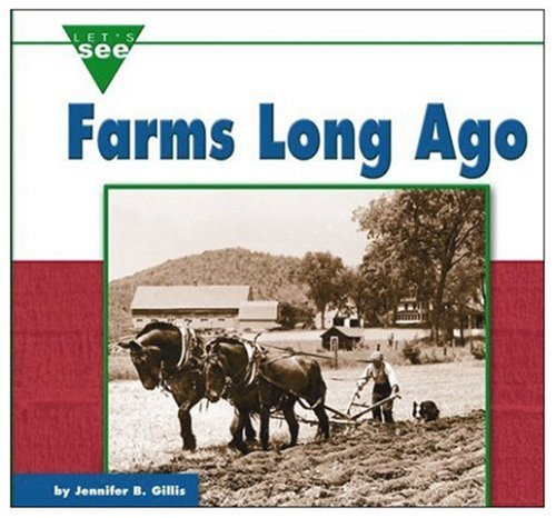 9780756506711: Farms Long Ago (Let's See Library - Farms)