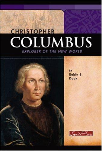 9780756508111: Christopher Columbus: Explorer of the New World (Signature Lives: Renaissance Era)