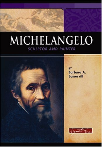9780756508142: Michelangelo: Sculptor And Painter