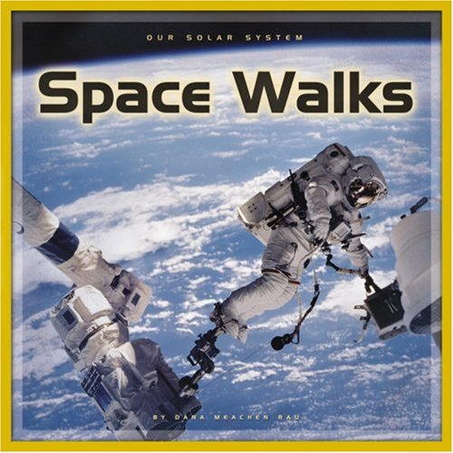 9780756508517: Space Walks (Our Solar System)