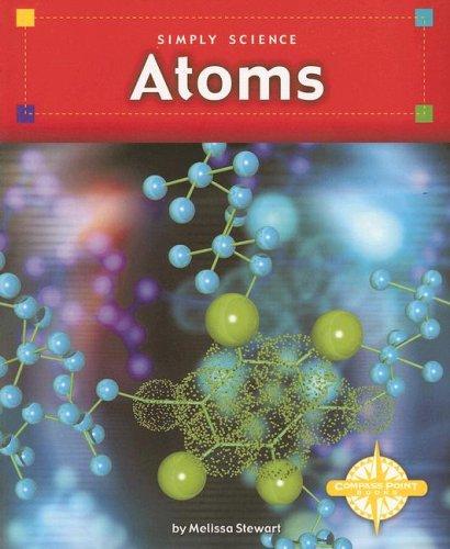 9780756509712: Atoms (Simply Science series)