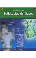 9780756509767: Solids, Liquids, Gases (Simply Science)