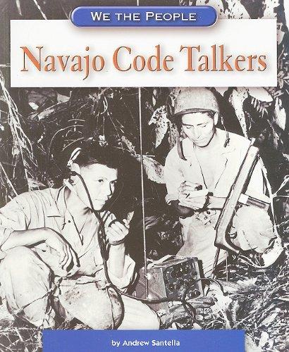 9780756510206: Navajo Code Talkers (We the People: Modern America)