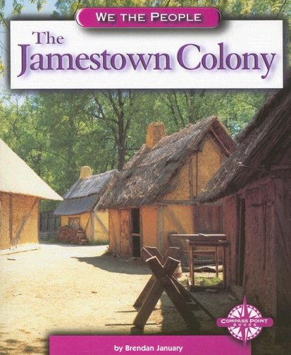 9780756510237: The Jamestown Colony (We the People: Exploration and Colonization)
