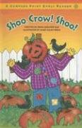9780756510268: Shoo, Crow! Shoo! (Compass Point Early Readers series)